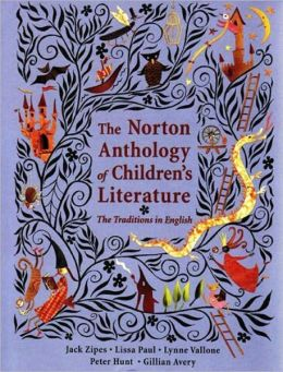 The Norton Anthology of Children's Literature: The Traditions in English, College Textbook Edition