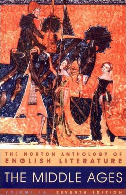 Norton Anthology of English Literature: The Middle Ages