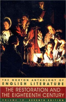 The Restoration and the Eighteenth Century (Norton Anthology of English Literature, Volume 1C)