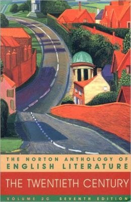 Norton Anthology of English Literature: The Twentieth Century