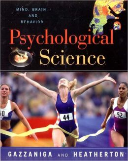 The Psychological Science: The Mind, Brain and Behavior