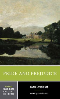 Pride and Prejudice (Norton Critical Edition)