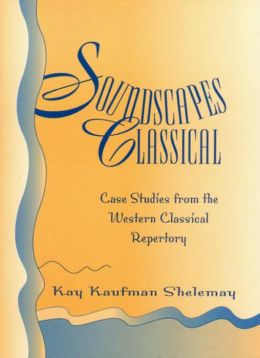Soundscapes Classical: Case Studies from the Western Classical Repertory
