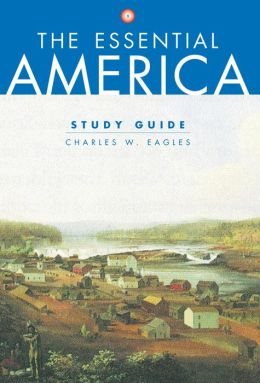 Study Guide: for The Essential America