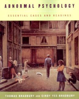 Essential Cases and Readings: for Abnormal Psychology, Fourth Edition