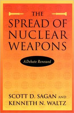 The Spread of Nuclear Weapons: A Debate Renewed