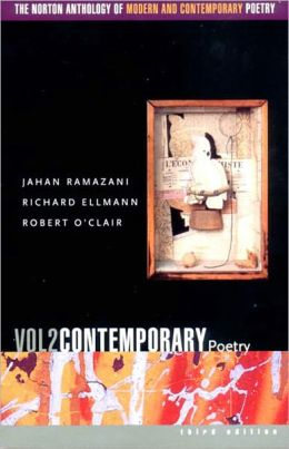Norton Anthology Modern and Contemporary Poetry