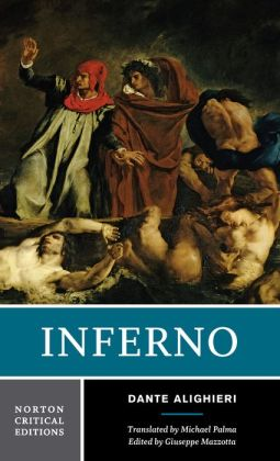 Inferno: A Norton Critical Edition