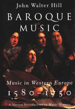 Baroque Music: Music in Western Europe, 1580-1750