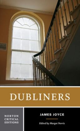 Dubliners (Norton Critical Edition)