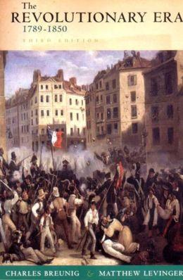 The Revolutionary Era, 1789-1850