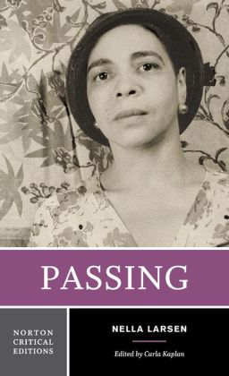 Passing (Norton Critical Edition)