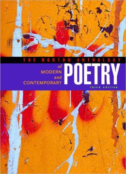 The Norton Anthology of Modern and Contemporary Poetry, Volumes 1 & 2