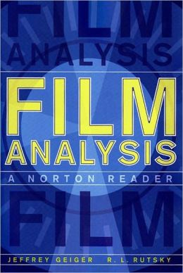 Film Analysis: A Norton Reader