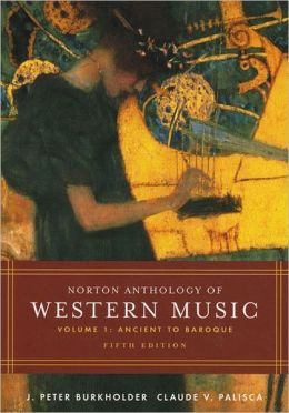 Norton Anthology of Western Music, Vol. 1
