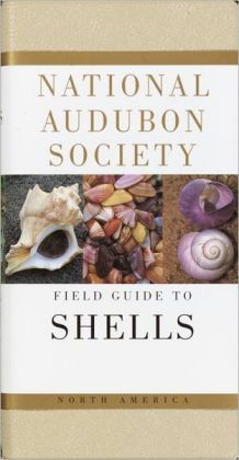 The National Audubon Society Field Guide to North American Seashells