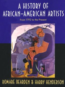 History of African-American Artists: From 1792 to the Present