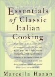 Book Cover Image. Title: Essentials of Classic Italian Cooking, Author: Marcella Hazan