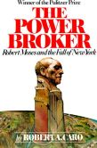 Book Cover Image. Title: The Power Broker:  Robert Moses and the Fall of New York, Author: Robert A. Caro