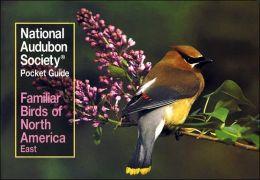 Familiar Birds of North America: Eastern (Audubon Society Pocket Guides Series)
