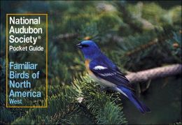 National Audubon Society Pocket Guide to Familiar Birds: Western Region: Western