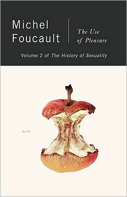 The History of Sexuality: The Use of Pleasure