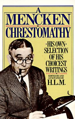 Mencken Chrestomathy