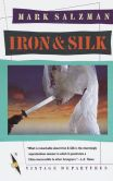 Book Cover Image. Title: Iron & Silk, Author: Mark Salzman