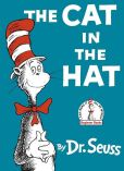 Book Cover Image. Title: The Cat in the Hat, Author: Dr. Seuss