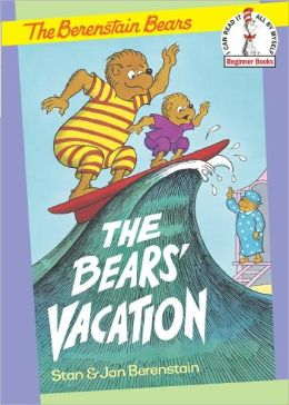 The Bears' Vacation (Berenstain Bears Series)