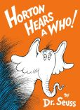 Book Cover Image. Title: Horton Hears a Who!, Author: Dr. Seuss