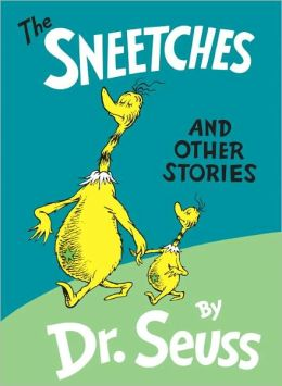 The Sneetches & Other Stories