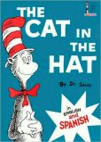 Book Cover Image. Title: The Cat in the Hat (Bilingual:  English-Spanish Edition), Author: Dr. Seuss