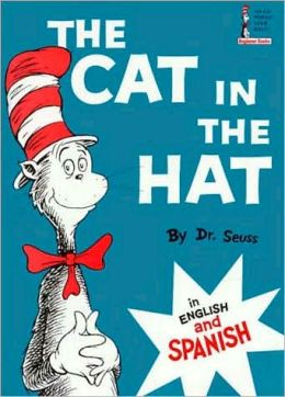The Cat in the Hat (Spanish Beginner Books Series)