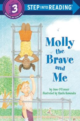 Molly the Brave and Me (Step into Reading Books Series: A Step 3 Book)