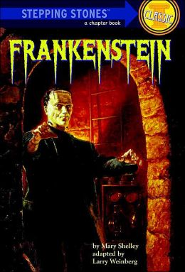 Frankenstein (Step-Up Classic Chillers)