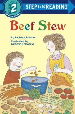 Beef Stew (Step into Reading Books Series: A Step 2 Book)