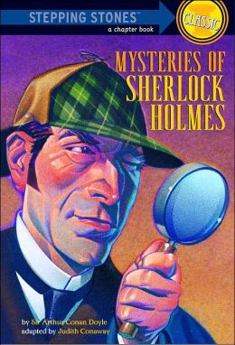 Mysteries of Sherlock Holmes (A Stepping Stone Book Classic): Based on the Stories of Sir Arthur Conan Doyle