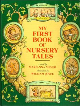 My First Book of Nursery Tales: Five Favorite Bedtime Tales