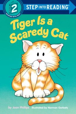 Tiger Is a Scaredy Cat: (Step into Reading Books Series: A Step 2 Book)