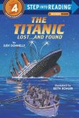 Book Cover Image. Title: The Titanic:  Lost...and Found (Step into Reading Book Series: A Step 4 Book), Author: Judy Donnelly
