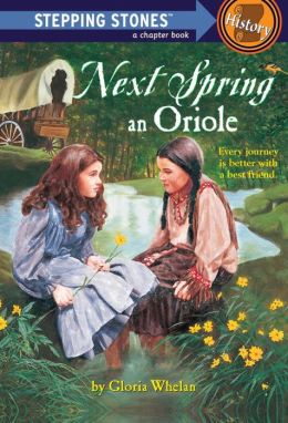 Next Spring an Oriole (Stepping Stone Books Series)