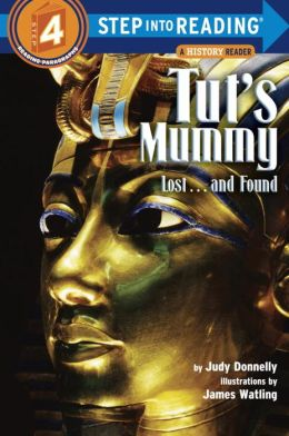 Tut's Mummy: Lost...and Found (Step into Reading Book Series: A Step 4 Book)