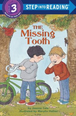 The Missing Tooth (Step into Reading Books Series: A Step 3 Book)