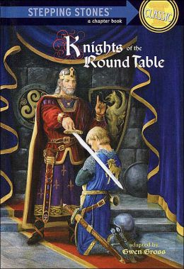 Knights of the Round Table: (Bullseye Step into Classics Series)