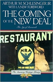 The Coming of the New Deal (The Age of Roosevelt #2)