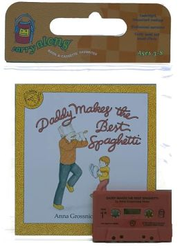 Daddy Makes the Best Spaghetti Book & Cassette