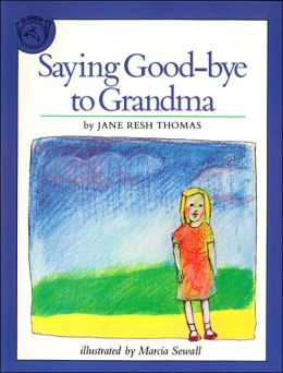 Saying Good-bye to Grandma