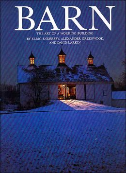 Barn: The Art of a Working Building