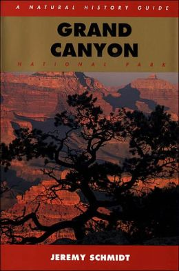 Grand Canyon: A Natural History Guide